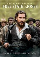 Cover image for Free state of Jones [DVD] / Stx Entertainment and Huayi Brothers Pictures present ; in association with IM Global/Route One Entertainment/Union Investment Partners/Vendian Entertainment ; a Blue Grass Films/Rahway Road/Larger Than Life production ; produced by Scott Stuber, Jon Kilik, Gary Ross ; screenplay by Gary Ross ; directed by Gary Ross.