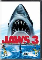 Cover image for Jaws 3 [DVD] / MCA Theatricals, Inc. ; screenplay by Richard Matheson & Carol Gottlieb ; story by Guerdon Trueblood ; produced by Rupert Hitzig ; directed by Joe Alves.