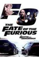 Cover image for The fate of the furious [DVD] / director, F. Gary Gray.