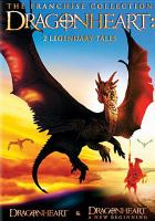 Cover image for Dragonheart [DVD] : 2 legendary tales / a Universal release.
