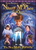 Cover image for Nanny McPhee [DVD] / Universal Pictures ; Working Title Films ; Three Strange Angels ; Studio Canal ; produced by Tim Bevan, Lindsay Doran, Eric Fellner, Debra Hayward ; screenplay by Emma Thompson ; directed by Kirk Jones.