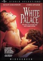 Cover image for White Palace [DVD] / Universal Pictures presents a Mirage/Double Play production ; a Luis Mandoki film ; produced by Mark Rosenberg ... [et al.] ; directed by Luis Mandoki.