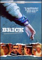 Cover image for Brick [DVD] / Focus Features presents a Bergman Lustig production, a film by Rian Johnson ; produced by Ram Bergman, Mark G. Mathis ; written and directed by Rian Johnson.