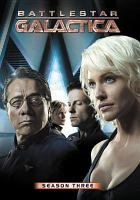 Cover image for Battlestar Galactica. Season 3 [DVD] / Universal ; consulting producer, Glen A. Larson ; producers, David Weddle, Bradley Thompson, Michael Rymer ; supervising producer, Michael Taylor, Harvey Frand ; developed by Ronald D. Moore ; executive producers, Ronald D. Moore, David Eick ; director of photography, Stephen McNutt ; R & D TV.