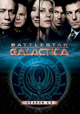 Cover image for Battlestar Galactica. Season 4.5 [DVD] / Universal ; director of photography, Stephen McNutt ; producer, Ron E. French, Michael Rymer, Harvey Frand ; consulting producer Glen A. Larson ; supervising producers, Bradley Thompson, David Weddle ; developed by Ronald D. Moore ; executive producers, Ronald D. Moore, David Eick ; R & D TV.