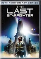 Cover image for The last starfighter [DVD] / a Lorimar presentation, a Universal release ; produced by Gary Adelson and Edward O. Denault ; written by Jonathan Betuel ; directed by Nick Castle.