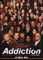 Cover image for Addiction [DVD] : a 14-part series / HBO Documentary Films in association with the Robert Wood Johnson Foundation ; The National Institute on Drug Abuse ; The National Institute on Alcohol Abuse and Alcholism ; produced by John Hoffman, Susan Froemke ; directors, Jon Alpert ... [et al.].