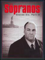 Cover image for The Sopranos. Season six, Part II [DVD] / [executive producers, Matthew Weiner, Terence Winter, Ilene S. Landress, Brad Grey, David Chase ; created by David Chase ; Chase Films ; Brad Grey Television ; Home Box Office].