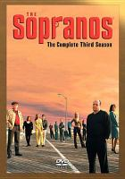 Cover image for The Sopranos. The complete third season [DVD] / a Brad Grey Television production in association with HBO Original Programming.