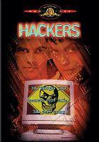 Cover image for Hackers [DVD] / United Artists Pictures ; presents an Iain Softley film ; producers, Michael Peyser, Ralph Winter ; written by Rafael Moreu ; directed by Iain Softley.