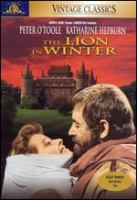 Cover image for The lion in winter [DVD] / an Avco Embassy film ; Joseph E. Levine presents ; a Martin Poll production ; screenplay by James Goldman ; produced by Martin Poll ; directed by Anthony Harvey.