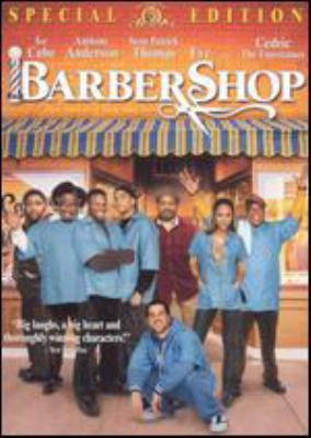 Cover image for Barbershop [DVD] / Metro-Goldwyn-Mayer Pictures presents a State Street Pictures production, a Cube Vision production ; produced by Robert Teitel, George Tillman, Mark Brown ; screenplay by Mark Brown and Don D. Scott and Marshall Todd ; directed by Tim Story.