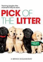 Cover image for Pick of the litter [DVD] / directed by Don Hardy, Jr.