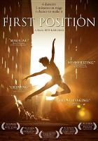 Cover image for First position [DVD] / a Bess Kargman production ; First Position Films, LLC ; [directed by Bess Kargman].