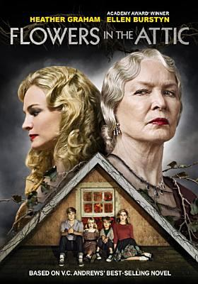 Cover image for Flowers in the attic [DVD] / Lifetime Pictures presents ; teleplay by Kayla Alpert ; directed by Deborah Chow ; produced by Harvey Kahn and Damian Ganczewski.