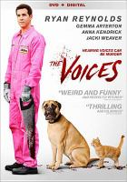 Cover image for The voices [DVD] / Serial Killer, LLC ; director, Marjane Satrapi ; writer, Michael R. Perry ; producer, Matthew Rhodes.
