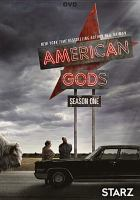 Cover image for American gods. Season one [DVD] / Starz Originals presents ; Living Dead Guy ; J.A. Green Construction Corp. ; the Blank Corporation ; FremantleMedia North America ; producer, Dauri Chase ; developed for television by Bryan Fuller & Michael Green.