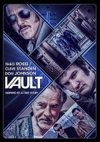 Cover image for Vault [DVD] / Grindstone Entertainment Group and Verdi Productions present in asociation with DOS Dudes Pictures, RDZ Productions and The Solution Entertainment Group ; director, Tom DeNucci ; writers, B. Dolan, Tom DeNucci ; producers, Chad A. Verdi, Nick Koskoff, Michelle Verdi, Matthew J. Weiss, Ryan M. Murphy.