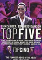 Cover image for Top five [DVD] / Paramount Pictures and IAC Films present ; produced by Scott Rudin, Eli Bush ; written and directed by Chris Rock.