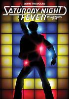 Cover image for Saturday night fever / produced by Robert Stigwood ; screenplay by Norman Wexler ; directed by John Badham.