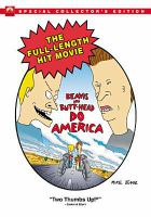 Cover image for Beavis and Butt-head do America [DVD] / Paramount Picutes presents ; an MTV production ; produced by Abby Terkuhle ; written by Mike Judge and Joe Stillman ; directed by Mike Judge.
