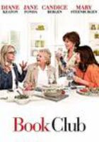 Cover image for Book club [DVD] / directed by Bill Holderman.