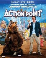 Cover image for Action point [DVD] / directed by Tim Kirkby ; screenplay by John Altschuler & Dave Krinsky ; story by Johnny Knoxville & Derek Freda & John Altschuler & Dave Krinsky & Mike Judge ; produced by Johnny Knoxville, Bill Gerber, Derek Freda ; Paramount Pictures presents ; a Gerber Pictures, Hello Junior production.