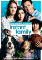 Cover image for Instant family [DVD] / director, Sean Anders.