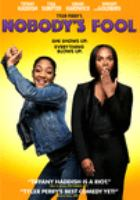 Cover image for Nobody's fool [DVD] / director, Tyler Perry.