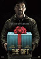 Cover image for The gift [DVD] / director, Joel Edgerton.