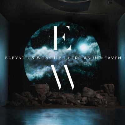Cover image for Here as in Heaven [compact disc] / Elevation Worship.