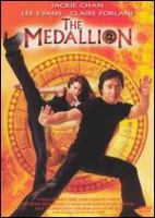 Cover image for The medallion [DVD] / Screen Gems presents in association with Emperor Multimedia Group, a Golden Port Productions Limited production, a Jackie Chan production ; producer, story and original characters, Alfred Cheung ; written by Bennett Joshua Davlin, Alfred Cheung, Gordon Chan, Paul Wheeler and Bey Logan ; directed by Gordon Chan.