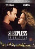 Cover image for Sleepless in Seattle [DVD] / TriStar Pictures presents ; a Gary Foster production ; a Nora Ephron film ; executive producers, Lynda Obst, Patrick Crowley ; screenplay by Nora Ephron, David S. Ward, Jeff Arch ; story by Jeff Arch ; produced by Gary Foster ; directed by Nora Ephron.
