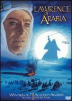 Cover image for Lawrence of Arabia [DVD] / Columbia Pictures presents ; the Sam Spiegel, David Lean production ; screenplay by Robert Bolt and Michael Wilson ; produced by Sam Spiegel ; directed by David Lean.