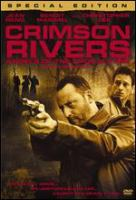 Cover image for Crimson rivers [DVD]: angels of the apocalypse / produced by Alain Goldman ; directed by Olivier Dahan ; written by Luc Besson.