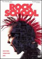 Cover image for Rock school [DVD] / Newmarket Films presents a 9.14 Pictures production in association with A&E Indiefilms ; a film by Don Argott ; produced by Sheena M. Joyce, Don Argott ; directed by Don Argott.