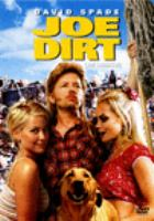 Cover image for Joe Dirt [DVD] / directed by Dennie Gordon.