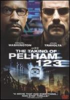 Cover image for The taking of Pelham 123 [DVD] / Columbia Pictures and Metro-Goldwyn-Mayer Pictures present in association with Relativity Media, a Scott Free/Escape Artists production ; produced by Todd Black, Tony Scott, Jason Blumenthal, Steve Tisch ; screenplay by Brian Helgeland ; directed by Tony Scott.