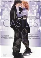 Cover image for Ice castles [DVD] / [presented by] Stage 6 Films ; produced by Michael Mahoney ; story by Gary L. Baim ; teleplay by Donald Wrye and Gary L. Baim and Karen Bloch Morse ; directed by Donald Wrye.
