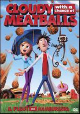 Cover image for Cloudy with a chance of meatballs [DVD] / Columbia Pictures and Sony Pictures Animation ; produced by Pam Marsden ; screenplay by Phil Lord, Chris Miller ; directed by Phil Lord, Chris Miller.