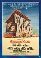 Cover image for Genghis Khan [DVD] / Columbia Pictures Corporation presents an Irving Allen/CCC/Avala Production ; screenplay by Clarke Reynolds and Beverley Cross ; producer, Irving Allen ; director, Henry Levin.