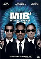 Cover image for Men in black 3 [DVD] / an Amblin Entertainment production ; producers, Walter F. Parkes, Laurie MacDonald ; screenplay, Etan Cohen ; director, Barry Sonnenfeld.