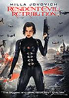 Cover image for Resident evil. Retribution [DVD] / Screen Gems/DavisFilms/Impact Pictures Inc., Constantin Film International ; produced by Jeremy Bolt ... [et. al.] ; written and directed by Paul W.S. Anderson.