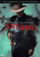 Cover image for Justified. The complete fourth season [DVD] / Bluebush Productions ; Sony Pictures Television, Inc.
