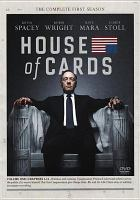 Cover image for House of cards. The complete first season [DVD] / Trigger Street Productions.