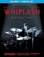 Cover image for Whiplash [blu-ray] / Sony Pictures Classics ; Bold Films ; BH Productions ; Right of Way Films ; written and directed by Damien Chazelle ; produced by Jason Blum, Helen Estabrook ; produced by Michel Litvak, David Lancaster ; Bold Film presents a Blumhouse/Right of Way production ; a Damien Chazelle film.