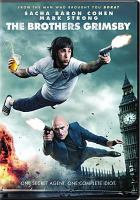 Cover image for The Brothers Grimsby [DVD] / Columbia Pictures presents in association with Lstar Capital and Village Roadshow Pictures ; a Four by Two Films/Big Talk Pictures/Working Title production ; produced by Sacha Baron Cohen, Nira Park, Peter Baynham, Ant Hines, Todd Schulman ; story by Sacha Baron Sohen & Phil Johnston ; screenplay by Sacha Baron Cohen & Phil Johnston & Peter Baynham ; directed by Louis Leterrier.