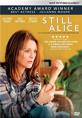Cover image for Still Alice [DVD] / producers, James Brown, Pamela Koffler, Lex Lutzus ; directors, Wash Westmoreland, Richard Glatzer.