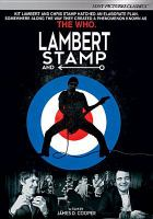 Cover image for Lambert and Stamp [DVD] / Sony Pictures Classics presents a Motocinema / Cooper production ; a James D. Cooper film.