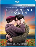Cover image for Testament of youth [blu-ray] / director, James Kent ; writer, Juliet Towhidi.